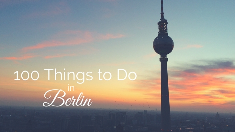 100 Things to Do in Berlin