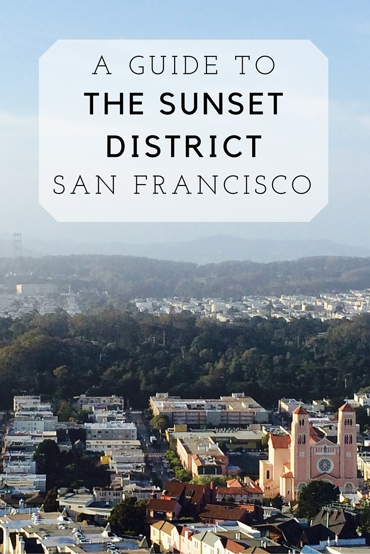 A guide to the San Francisco Sunset neighboorhod