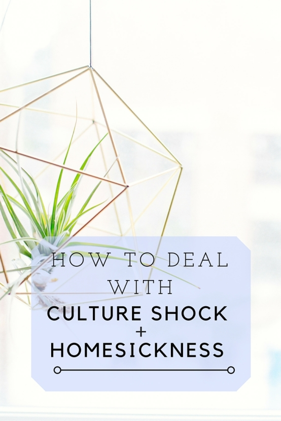 How to deal with culture shock and homesickness
