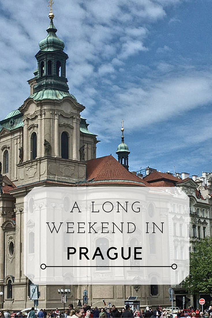 A long weekend in Prague
